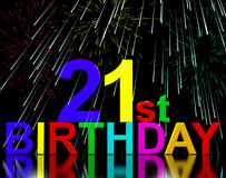 Twenty First Or 21st Birthday Celebrated. With Fireworks Display Stock Image