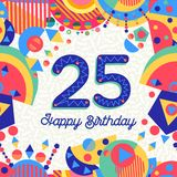 25 Twenty five year birthday party greeting card. Happy Birthday twenty five 25 year fun design with number, text label and colorful decoration. Ideal for party Stock Images