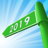 Twenty Nineteen Displaying 2019 New Year 3d Illustration. Twenty Nineteen Displaying 2019 New Year Road Sign 3d Illustration Royalty Free Stock Photos