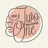 The two become one. Hand lettering for your design royalty free illustration