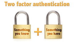 Two factor authentication padlocks concept isolated on white. Two factor authentication concept with two padlocks isolated on white and the phrase something you Royalty Free Stock Photos