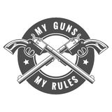 Two Guns. Two crossed revolvers and lettering My guns my rules. Only free font used. Isolated on white background vector illustration
