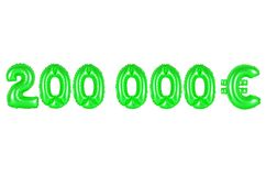 Two hundred thousand euros, green color. Two hundred thousand euros, green number and letter balloon Royalty Free Stock Photography