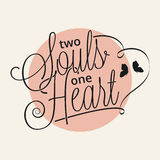 Two souls one heart. Hand lettering for your design Royalty Free Stock Photography