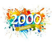 2000 followers. Splash paint inscription. Two thousand followers. Splash paint vector inscription royalty free illustration