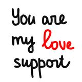 Ty jesteś mój miłości poparcia literowania czerni pięknym czerwienią i bielem Obraz Stock