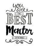 Ty jesteś Najlepszy mentorem w świacie ilustracja wektor