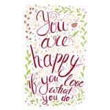 Ty jesteś szczęśliwy jeżeli ty miłość co ty Insirational zwrot royalty ilustracja