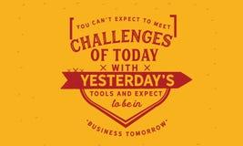 Ty możesz oczekiwać spotykać wyzwania today z wczoraj ` s narzędziami ` t royalty ilustracja
