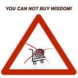 Ty no możesz kupować mądrość! znak Obraz Royalty Free