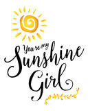 Ty ` ponowny mój światło słoneczne dziewczyna Obrazy Royalty Free