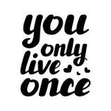 Ty tylko żyjesz once ręka pisać inspiracyjnego literowanie Obrazy Stock