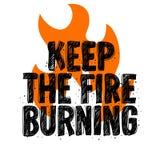 Typografia sloganu trójnika druku projekta utrzymanie pożarniczy palenie dla t koszula druku Zdjęcie Stock