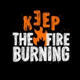 Typografia sloganu trójnika druku projekta utrzymanie pożarniczy palenie dla t koszula druku Zdjęcia Stock