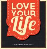 Typografisk bakgrund - älska ditt liv Royaltyfria Foton