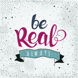 Typographic composition phrase quote poster. Be Royalty Free Stock Image