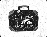 Typographic hand lettering poster inscribed in the silhouette of a suitcase for travel. Oh, darling lets be adventure. Royalty Free Stock Image