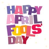 Typographic illustration of April Fools Day in multi colors. On an isolated white background Stock Photography