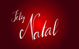 Typographic Merry Christmas banner. Lettering - `Merry Christmas` in portuguese language ` Feliz Natal`. For your design, isolated on red background. Vector Stock Photography