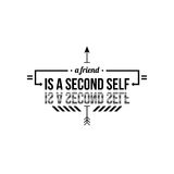 Typographic poster. With aphorism A friend is a second self. Black letters on white background royalty free illustration