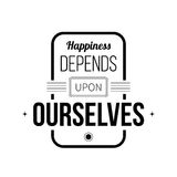 Typographic poster. With aphorism Happiness depends upon ourselves. Black letters on white background Royalty Free Stock Photos