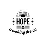 Typographic poster. With aphorism Hope is a waking dream. Black letters on white background stock illustration