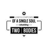 Typographic poster. With aphorism Love is composed of a single soul inhabiting two bodies. Black letters on white background vector illustration