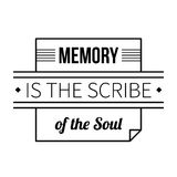 Typographic poster. With aphorism Memory is the scribe of the soul. Black letters on white background Stock Image