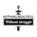 Typographic poster with aphorism Nothing beautiful without struggle. Black letters on white background stock illustration