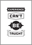 Typographic Poster Design - Experience can't be taught Royalty Free Stock Photos
