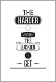 Typographic Poster Design - The harder i work the luckier i get Royalty Free Stock Images