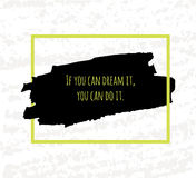 Typographic poster hand drawing in the form of quotes and phrases to raise morale and good mood are written in black ink brush gre Royalty Free Stock Image
