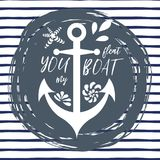 Typographic print with phrase You float my boat decorated anchor, seashells, wave. Great for love, St. Valentines day