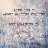 Typographic quote learning to dance in the rain Royalty Free Stock Images