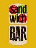 Typographic retro grunge poster for sandwich bar. Bread, cheese, sausage and salad. Vector illustration. Stock Photos