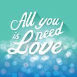 All You Need is Love. Typographical Background illustration. EPS10 Format Royalty Free Stock Photos