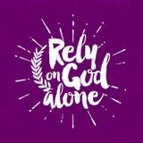 Typographie chrétienne Comptez sur seul Dieu illustration stock