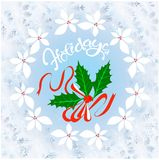 Typography banner white lettering Holiday. Blue snowflakes frame, holly wreath, red fruits and green leafs holly. Cute watercolor effect on white stock vector Royalty Free Stock Images