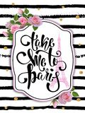 Typography card, t-shirt, mug print. Paris background with slogan. stock illustration