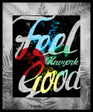 Typography design Tee graphic design Feel Good Stock Photo