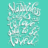 Typography poster. Hand drawn typography poster. Romantic quote for valentines day card or save the date card, or home decor element. Inspirational vector Royalty Free Illustration