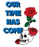 Typography slogan with roses vector for t shirt embroidery or printing, Graphic tee  Printed tee. Typography slogan with roses and skull, vector for t shirt Royalty Free Stock Image