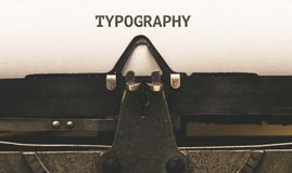 Typography, written in vintage typewriter. Typography, written on paper in vintage typewriter royalty free stock photography