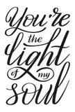 U bent het licht van mijn ziel Het romantische Hand van letters voorzien Verklaring van liefde royalty-vrije illustratie