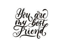 U bent mijn beste vriend inspirational het van letters voorzien inschrijvingsisola stock illustratie