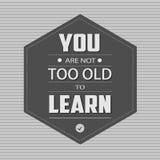 U bent niet te oud om te leren Royalty-vrije Stock Afbeeldingen