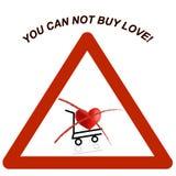 U kunt geen liefde kopen! waarschuwingsbord Stock Fotografie