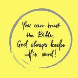 U kunt op de Bijbel vertrouwen, houdt de God altijd Zijn woord stock illustratie
