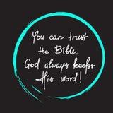 U kunt op de Bijbel vertrouwen, houdt de God altijd Zijn woord - het motievencitaat van letters voorzien vector illustratie
