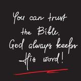 U kunt op de Bijbel vertrouwen, houdt de God altijd Zijn woord - het motievencitaat van letters voorzien, godsdienstige affiche royalty-vrije illustratie